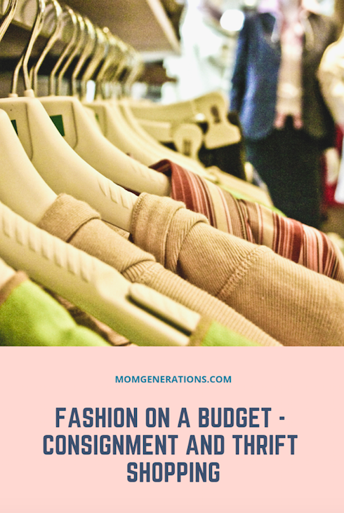 Fashion on a Budget - Shop Consignment and Thrift Stores