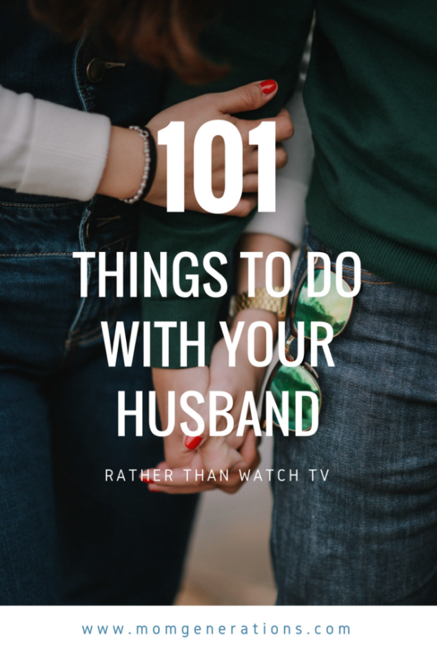 101 Things to Do with Your Husband