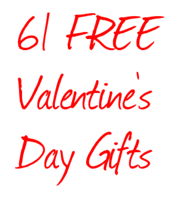 FREE Valentine's Day Gifts for your Love
