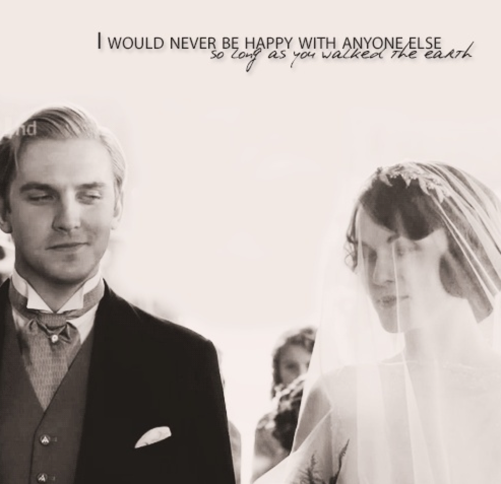 Beautiful LOVE Quote from Downton Abbey