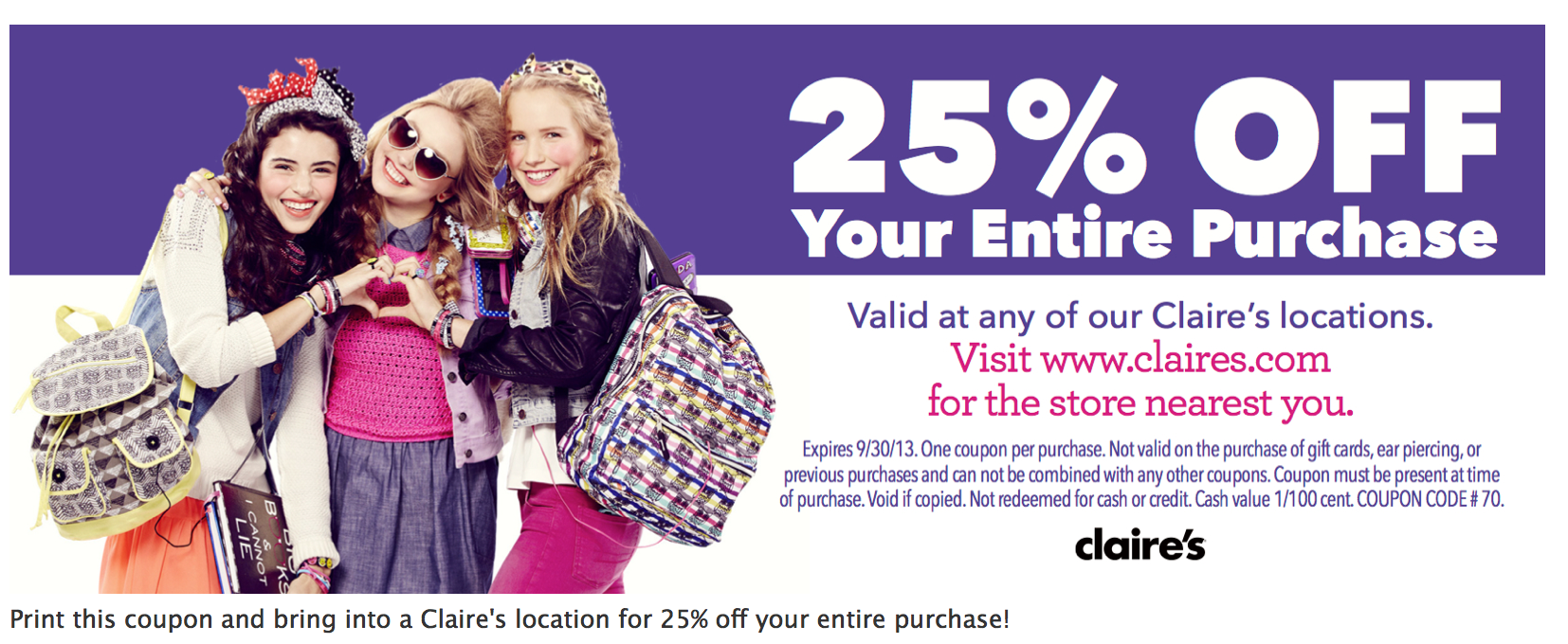 Today's top Claire's coupon: Online & In-Store! 20% Off Full Price Purchase. Get 7 Claire's promo codes and printable coupons on RetailMeNot.