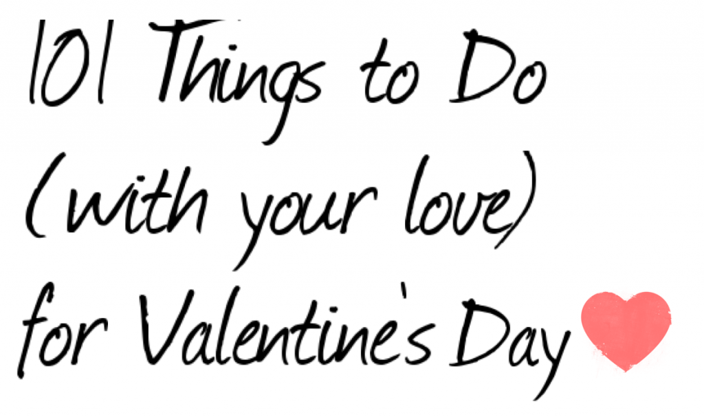 Things to Do for Valentine's Day