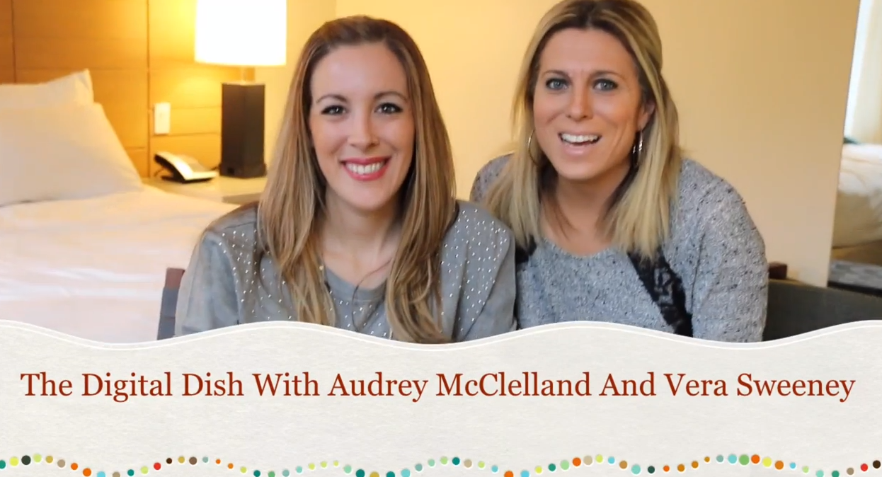 The Digital Dish with Audrey McClelland and Vera Sweeney