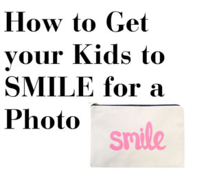 How to get your kids to smile for a photo