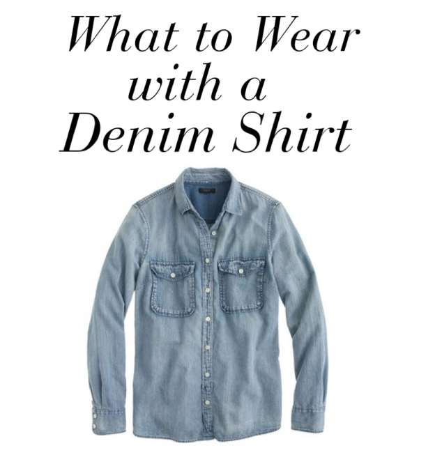 August 14, Do not fear the denim shirt. Anything you can wear with your flashiest sneakers, most rugged boots and every jacket in your closet is something that belongs in your wardrobe.