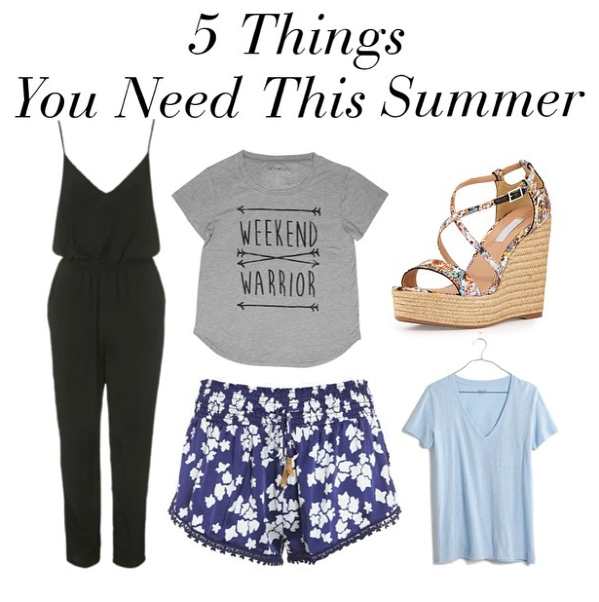 Fashion Advice: 5 Things You Need for Summer