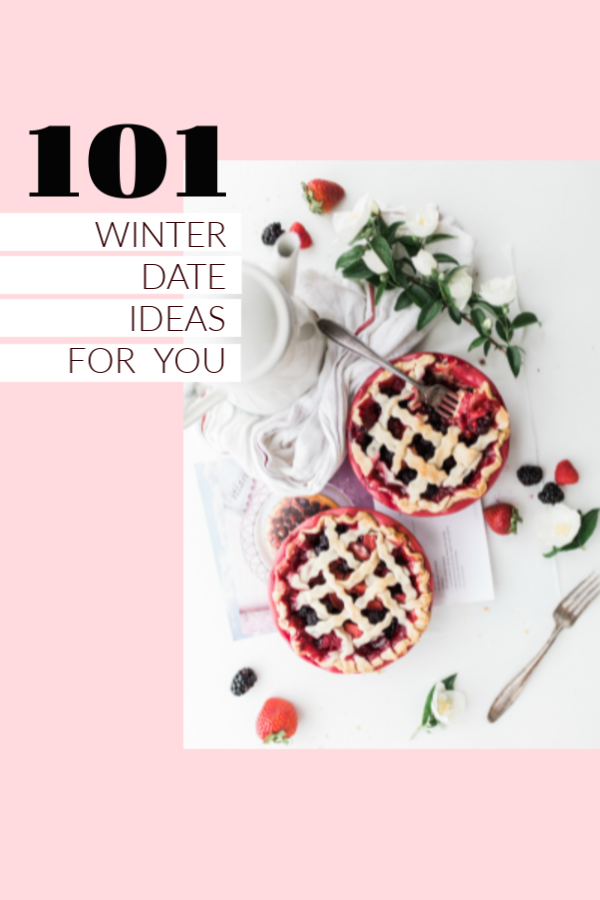 101 Winter Date Ideas