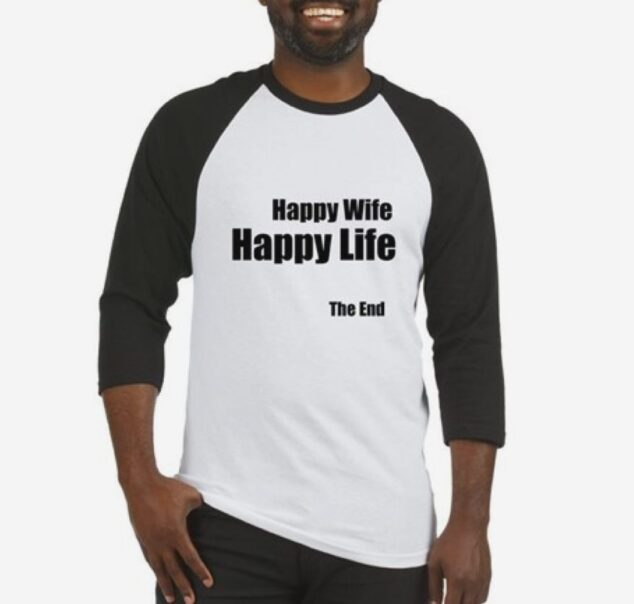 Happy WIfe, Happy Life Tee