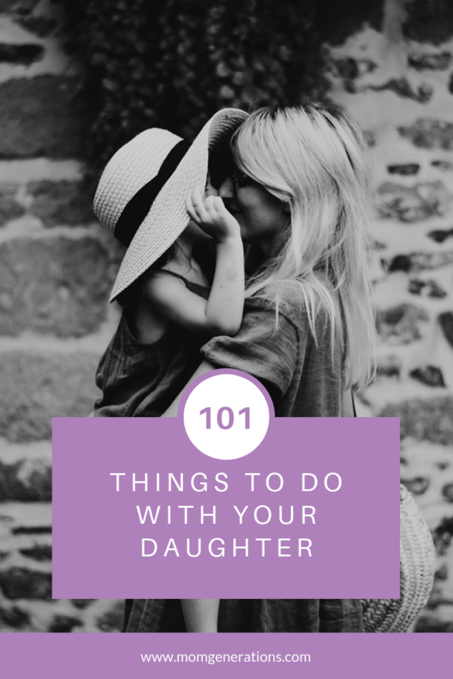 Things To Do with your Daughter