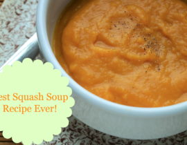 BEST SQUASH SOUP RECIPE (EVER!)
