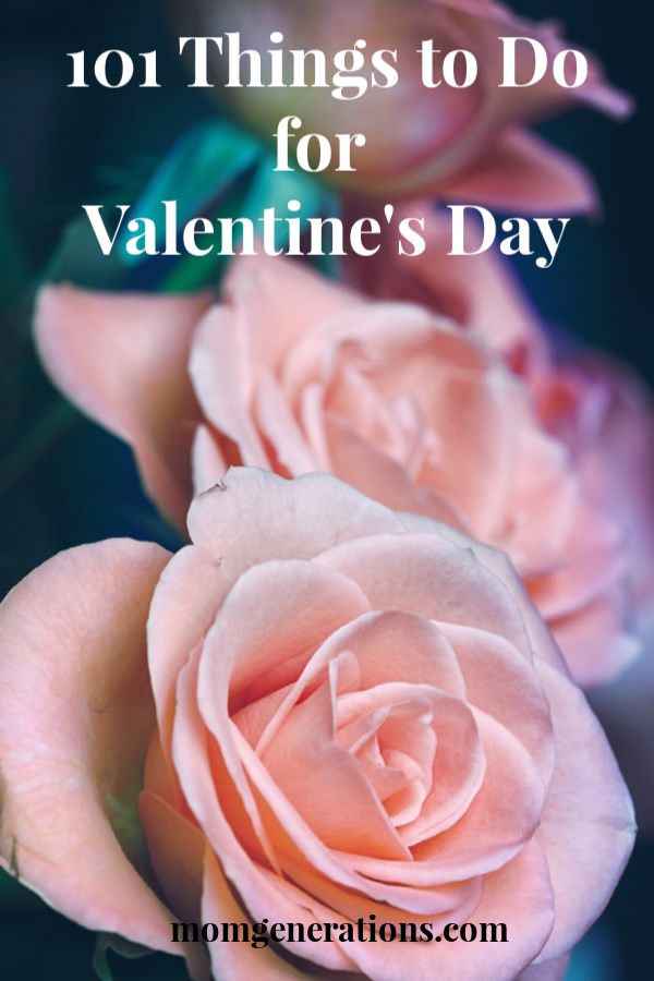 101 Things to Do for Valentine's Day