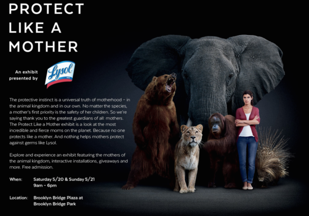 Lysol's Protect Like a Mother exhibit is all about how mothers throughout the animal kingdom - including humans - protect their children.