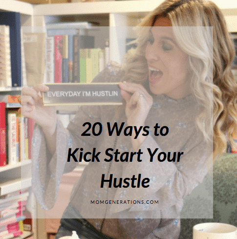 20 Ways to Kick Start Your Hustle