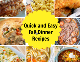 9 Quick And Easy Dinner Recipes for Fall