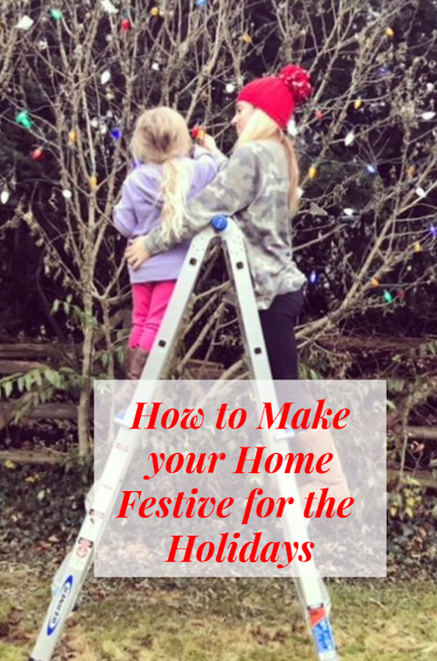 How to Make your Home Festive for the Holidays