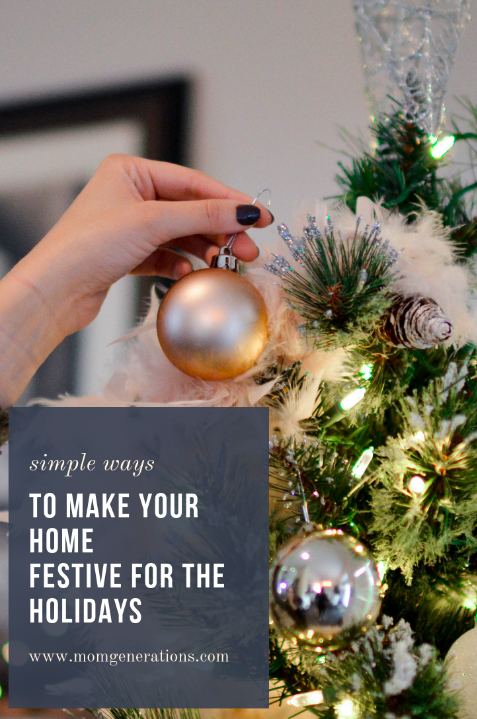 Simple Ways to Make Your Home Festive for the Holidays