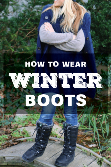 Womens Winter Boots - How to Wear Winter Boots