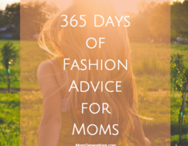 365 Days of Fashion Advice for Moms