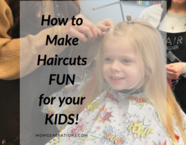 How to Make Haircuts fun for your kids