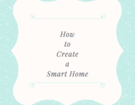 How to Create a Smart Home for Mother's Day