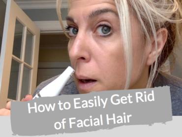 Easy Way to Get Rid of Facial Hair