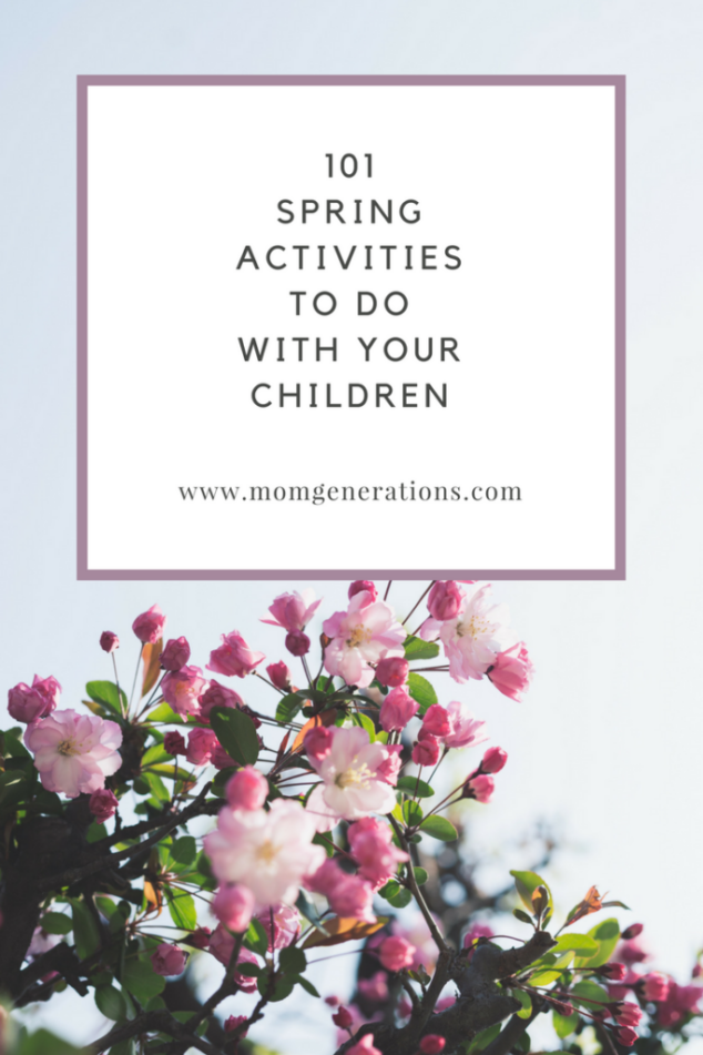 101 Spring Activities for Kids