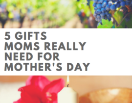 5 Gifts Mom Really Need for Mother's Day