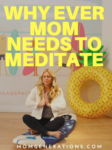 Why every moms needs to meditate