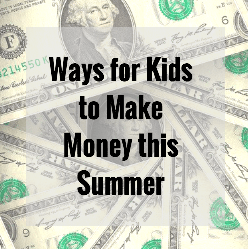 Ways for Kids to Make Money this Summer