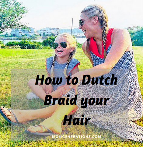 How to Dutch Braid your Hair