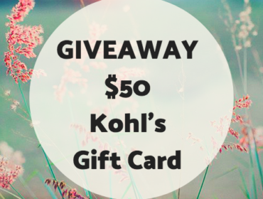 GIVEAWAY: KOHL'S $50 GIFT CARD