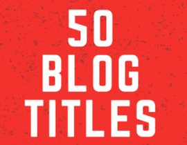 Blog Title Ideas