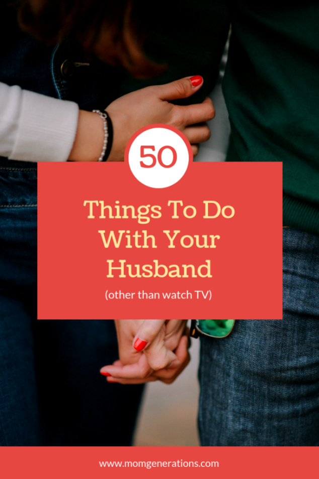 Romantic Things To Do for your Husband