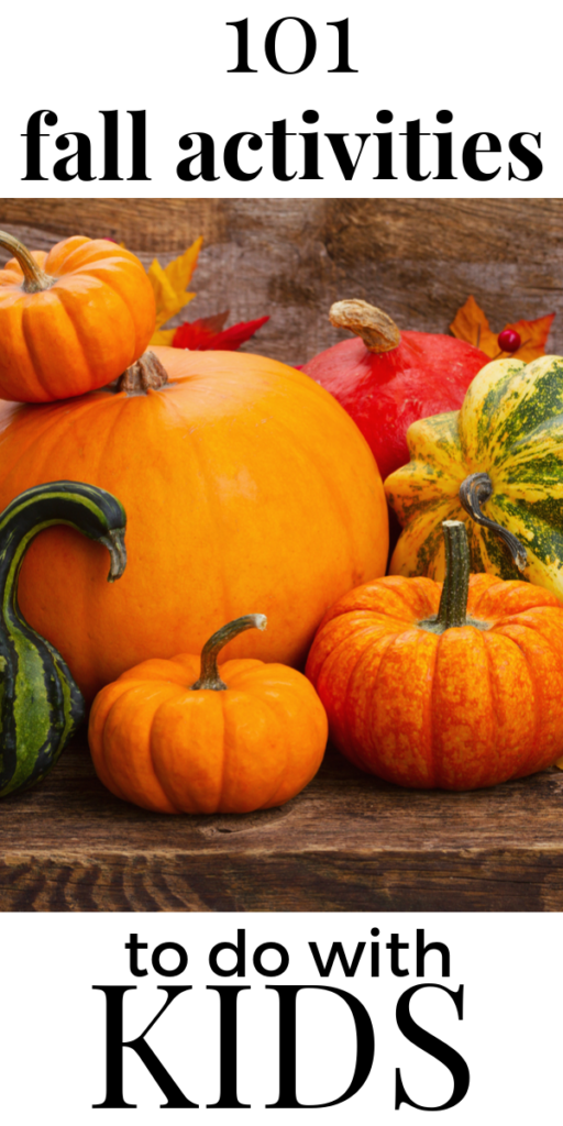 101 fall activities to do with kids