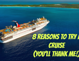 CARNIVAL CRUISE - WHY YOU NEED TO TRY A CRUISE