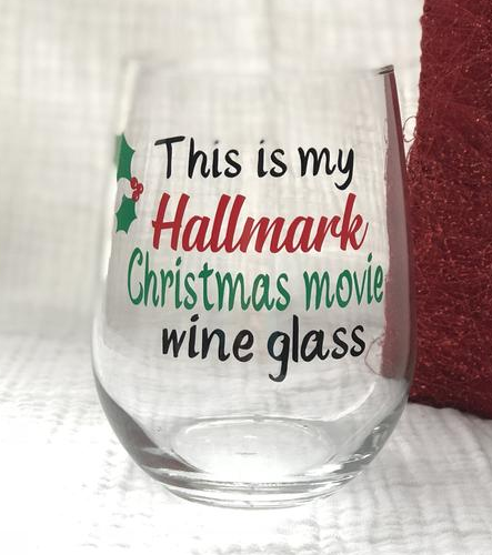 This Is My Hallmark Christmas Movie Wine Glass/Hallmark Channel/Christmas Gifts for Mom/Gifts for Her/Hallmark Channel/Hallmark and Wine