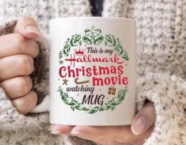 This Is My Hallmark Christmas Movie Watching Mug 11 oz. White Coffee Tea Mug