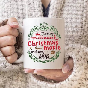 This Is My Hallmark Christmas Movie Watching Mug 11 oz. White Coffee Tea Mug