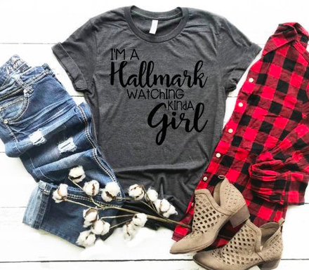 I'm a Hallmark watching kinda girl, Hallmark movie shirt, Tis the season for Hallmark movies, Hallmark christmas movie tee, gift for her