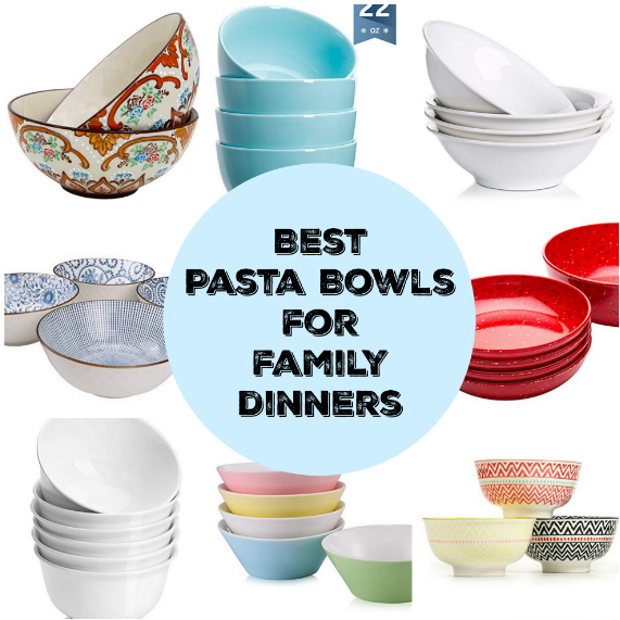Best Pasta Bowls for Family Dinners