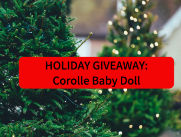Holiday Giveaway: Corolle Baby Doll