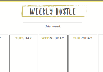 Weekly Hustle To Do List