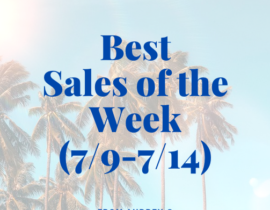 Best Sales of the Week (7/9)