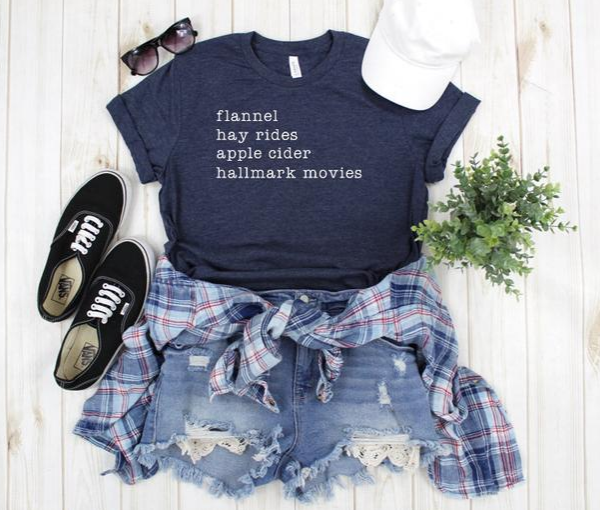 Fall T-Shirt | Flannel, Hay Rides, Apple Cider, Hallmark Movies | Women's Clothing | Shirts with Sayings | Gifts for Her | Shirts for Women