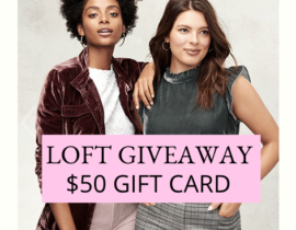 LOFT Gift Card GIVEAWAY