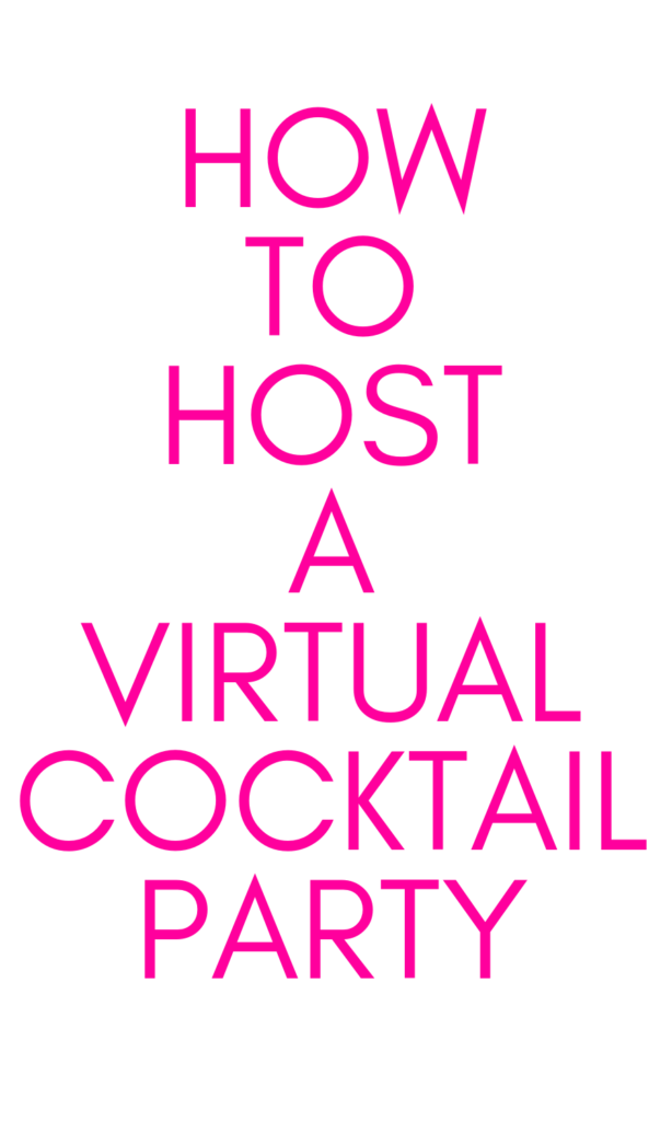 How to host a virtual cocktail party