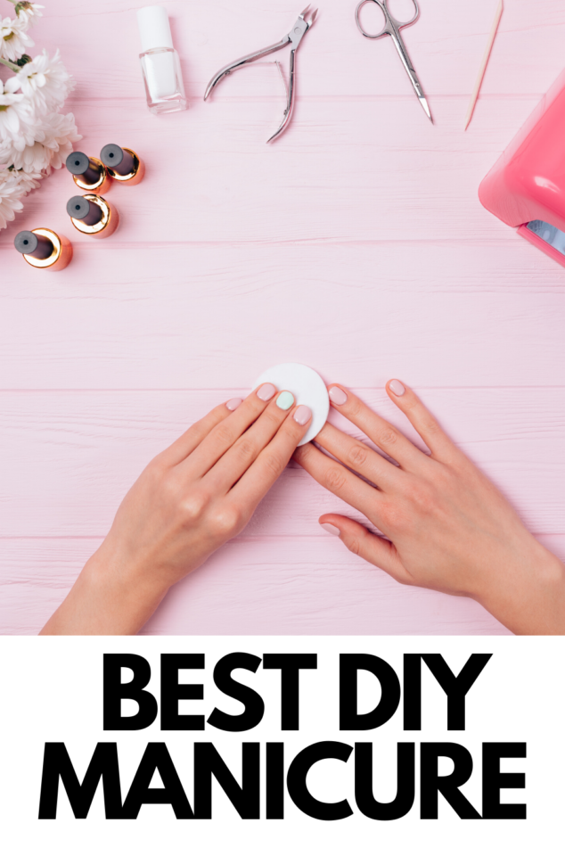 Best DIY Manicure at Home