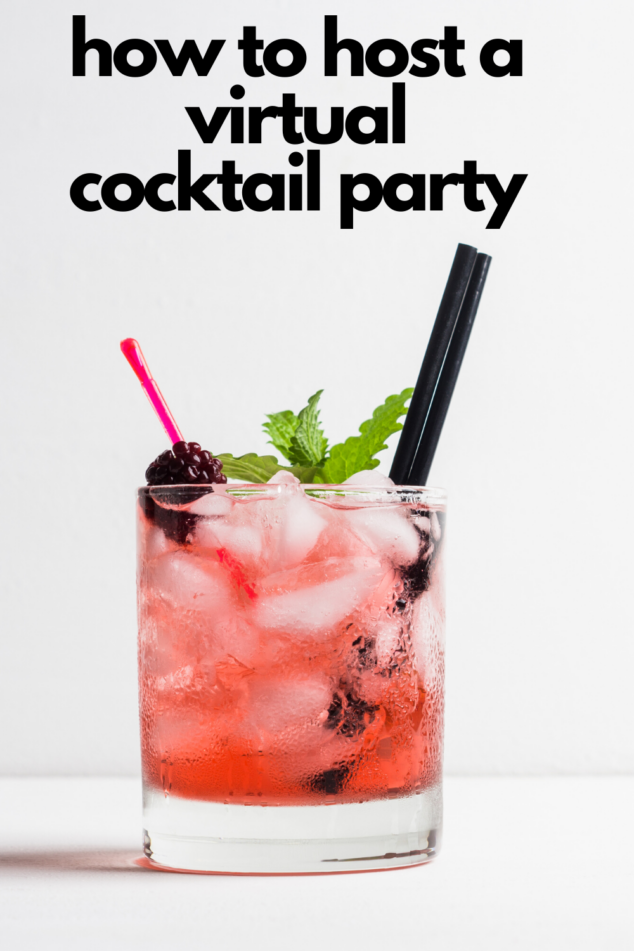 Virtual Party - How to Host a Virtual Cocktail Party