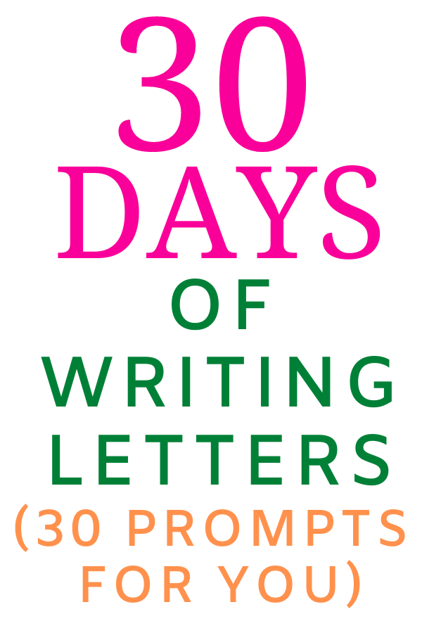 Who To Write Letters To - 30 Days of Letter Writing