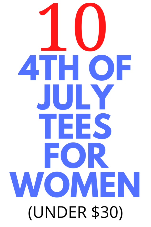 10 4th of July t-shirts for women